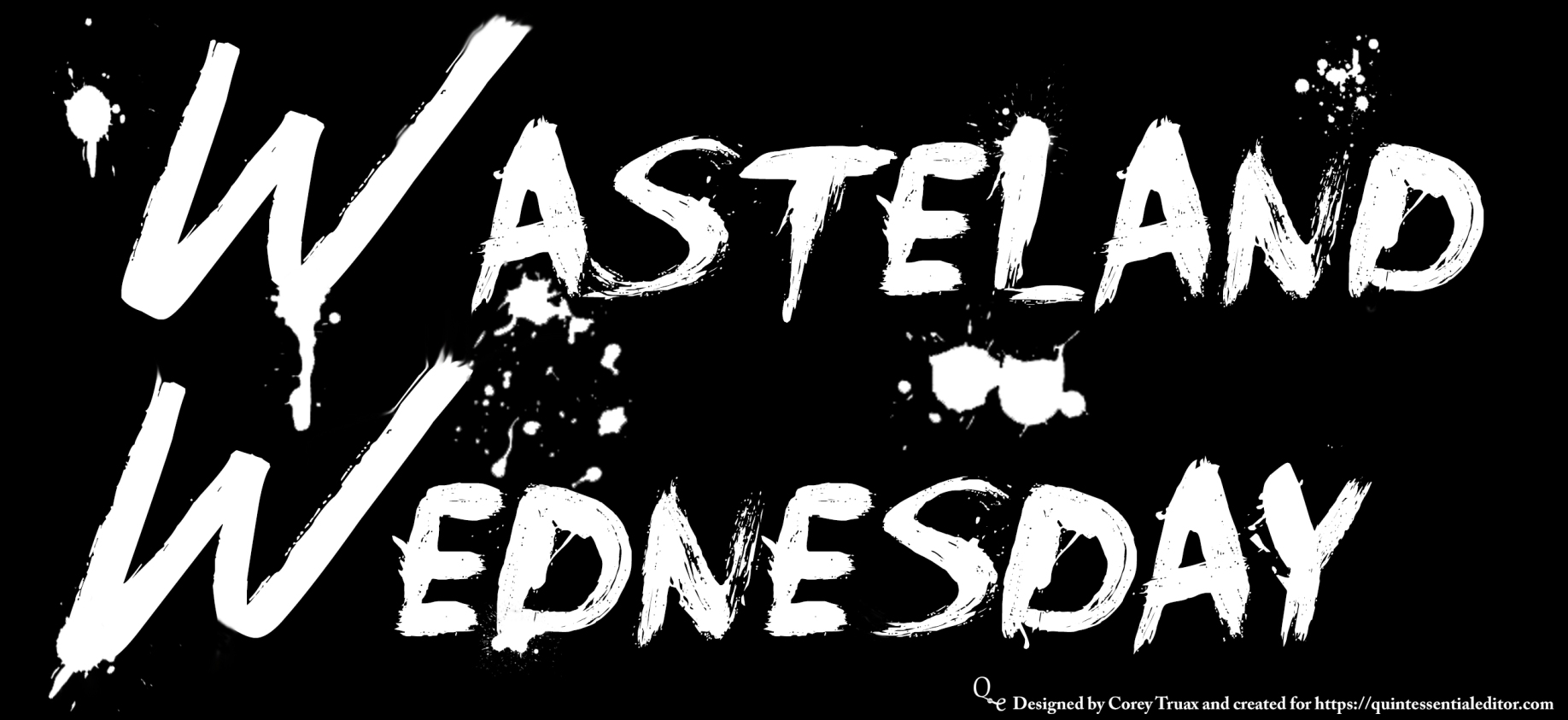 Wasteland Wednesday